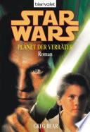 Star Wars  Planet der Verr  ter  Roman