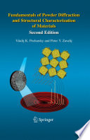Fundamentals of Powder Diffraction and Structural Characterization of Materials  Second Edition