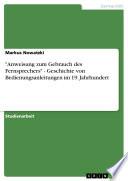 """""""Anweisung zum Gebrauch des Fernsprechers"""" - Geschichte von Bedienungsanleitungen im 19. Jahrhundert"""