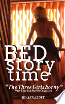 Bed Time Story The Three Girls Horny