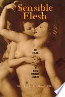 Sensible Flesh