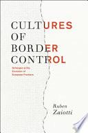 Cultures of Border Control