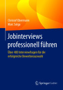 Jobinterviews professionell führen