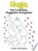Hugo The Loveable Huggable Orangutan