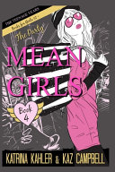Mean Girls The Teenage Years Book 4 The Party