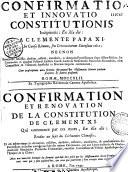 Confirmatio et innovatio constitutionis incipientis : ex illa die : a Clemente Papa XI. In causa rituum, seu ceremoniarum sinensium editae...
