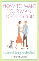 How to Make Your Man Look Good