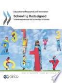 Educational Research and Innovation Schooling Redesigned Towards Innovative Learning Systems