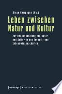 Leben zwischen Natur und Kultur