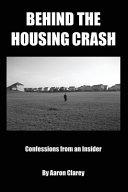 Behind the Housing Crash