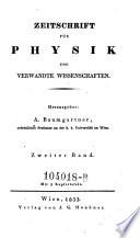 Zeitschrift f  r Physik und Mathematik  Hrsg  A ndreas Freiherr von  Baumgartner und A ndreas Freiherr  v on  Ettingshausen