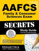 AAFCS Family and Consumer Sciences Exam Secrets Study Guide