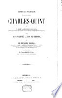 Histoire politique du regne de l'empereur Charles-Quint