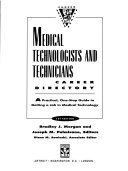 Medical Technologists and Technicians Career Directory