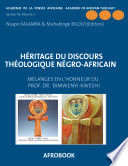 Heritage Du Discours Theologioue Negro-African