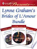 Lynne Graham s Brides of L Amour Bundle