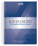 Icd 10 Cm 2022 The Complete Official Codebook With Guidelines