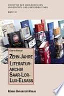 Zehn Jahre Literaturarchiv Saar-Lor-Lux-Elsass