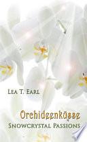 Snowcrystal Passions - Orchideenküsse