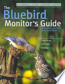 The Bluebird Monitor s Guide