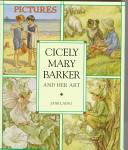Cicely Mary Barker and Her Art