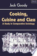 Cooking, Cuisine and Class