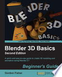 Blender 3D Basics Beginner s Guide   Second Edition