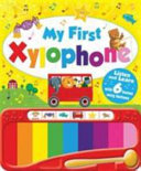 My First Xylophone Book : ...