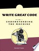 Write Great Code Volume 1