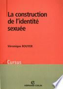 La construction de l identit   sexu  e