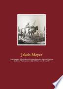 Erzählung Der Schicksale und Kriegsabenteuer Des Westfälischen Artillerie-Wachtmeisters Jakob Meyer Aus Dransfeld