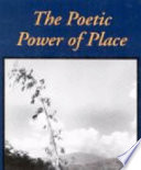 The Poetic Power of Place