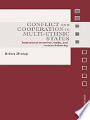 Conflict and Cooperation in Multi Ethnic States
