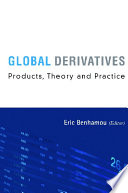 Global Derivatives  Products  Theory and Practice