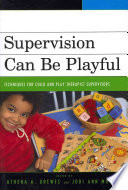 Supervision Can Be Playful
