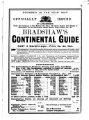 Bradshaw's Continental Guide A Descriptive Guide to All European Countries, Bathing Resorts, Battlefields, Etc. With a General Map of Europe and Detailed Map of Switzerland