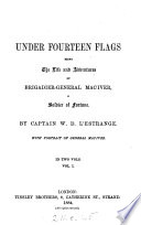 Under fourteen flags  the life and adventures of brigadier general MacIver
