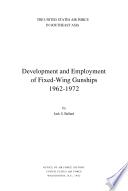 Development and employment of fixed wing gunships 1962 1972