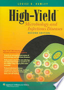 High yield Microbiology and Infectious Diseases