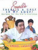 Emeril s There s a Chef in My Soup