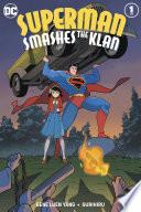 Superman Smashes the Klan  Periodical   2019 2020   1 Book PDF