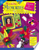 Making Memories Month by Month Poems, Art Projects, & Activity Ideas for Creating Student Scrapbooks