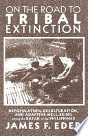 On the Road to Tribal Extinction