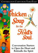 Chicken Soup For The Kid S Soul