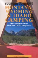 Montana  Wyoming and Idaho Camping