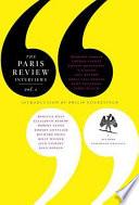 The Paris Review Interviews  I