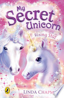 My Secret Unicorn  Rising Star