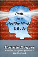 Path To A Healthy Mind And Body