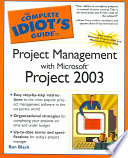 The Complete Idiot s Guide to Project Management with Microsoft Project 2003