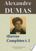 Alexandre Dumas : Oeuvres complètes - T. 1/2 (Romans, contes et nouvelles)